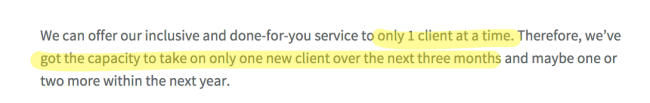We have got the capacity to take only one new client over the next three months.
